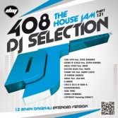 DJ Selection 408 - The House Jam Part 121 (2014)