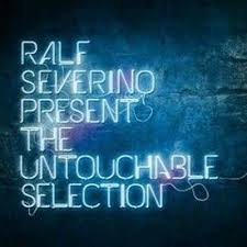 Ralf & Severino present The Untouchable Selection (2014)