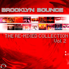 Brooklyn Bounce – The Re-Mixed Collection Vol. 2 (2014)