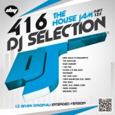 DJ Selection 416 – The House Jam Vol. 125 (2014)