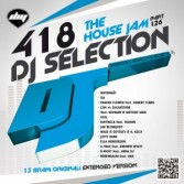 DJ Selection 418 – The House Jam Vol. 126 (2014)