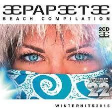 Papeete Beach Compilation Vol. 22 Winter 2015