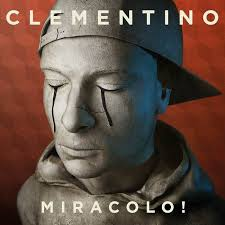 Clementino - Miracolo! (2015)