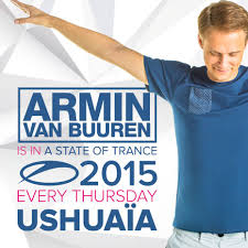 Armin Van Buuren - A state of Trance at Ushuaia 2015