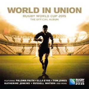 World in Union - Rugby World Cup 2015, the Official Album