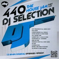 DJ Selection 440 – The House Jam Vol. 137