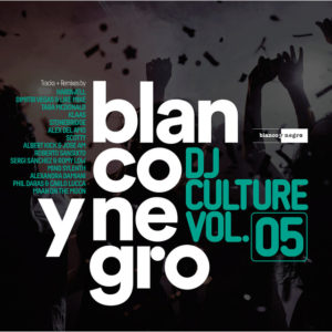 Blanco Y Negro Dj Culture Vol. 5