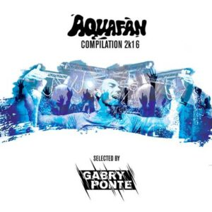 Aquafan Compilation 2K16