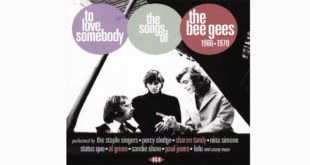 To Love Somebody – The songs of the Bee Gees 1966-1970