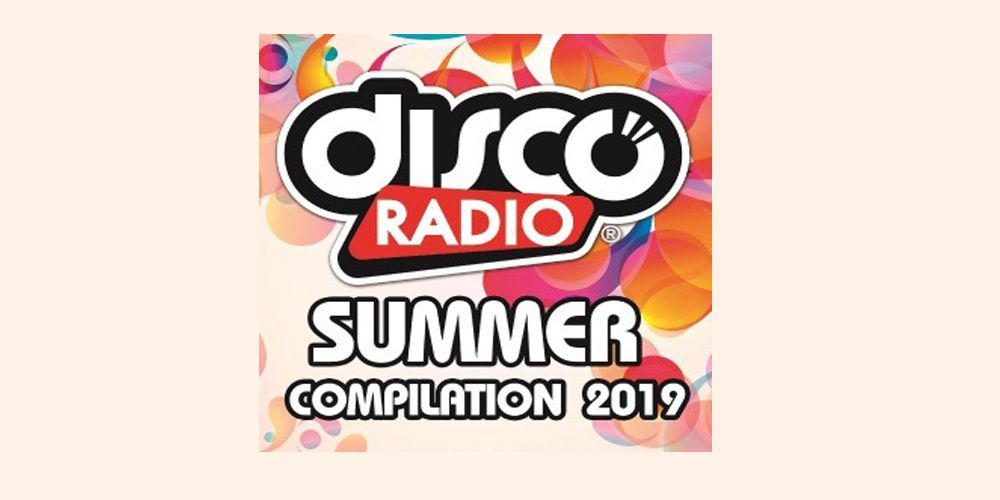 Discoradio Summer compilation 2019 cd