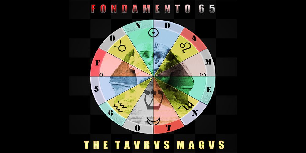 The Tavrvs Magvs - Fondamento 65