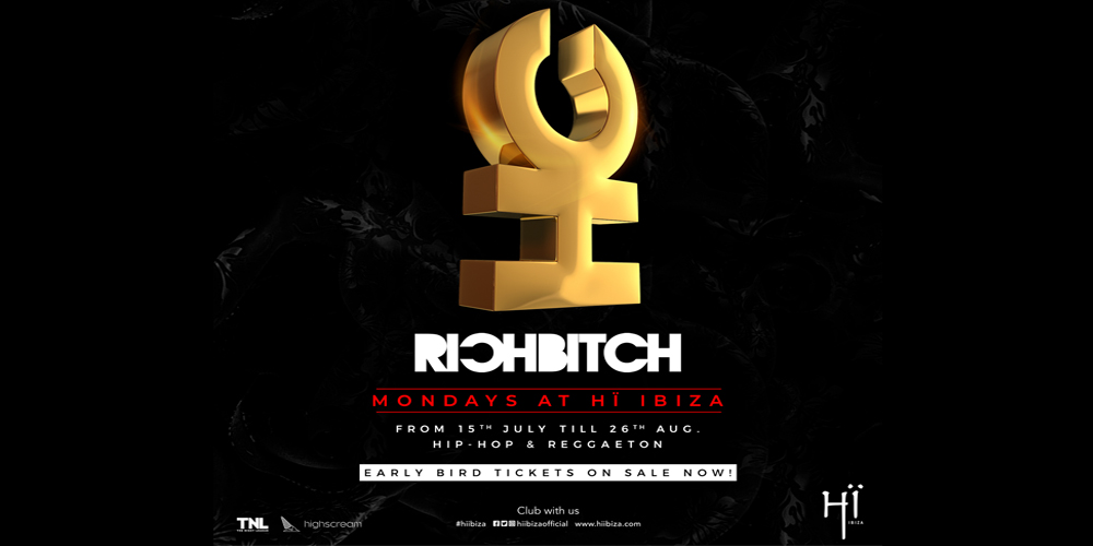 RICHBITCH all'Hï Ibiza