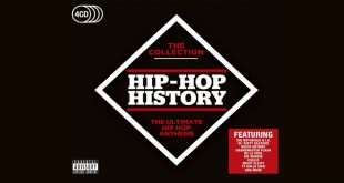 Hip Hop History – The Collection