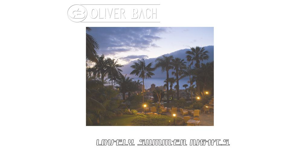 Oliver Bach - Lovely Summer Nights EP cover