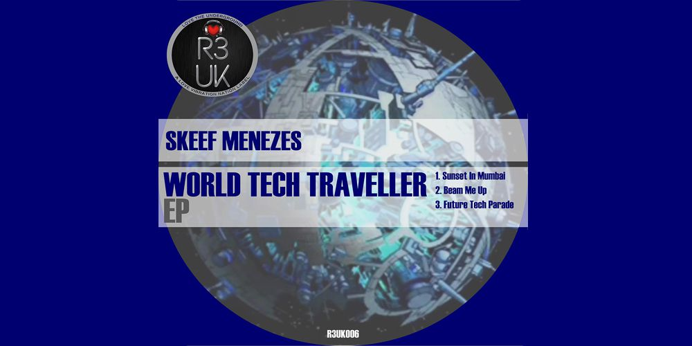 Skeef Menezes - World Tech Traveller cover EP