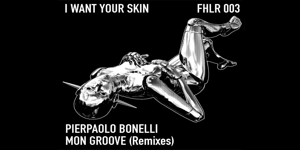 Pierpaolo Bonelli - I Want Your Skin cover EP