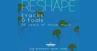 Reshape Tracks e Tools – 20 Years of House Music compilation