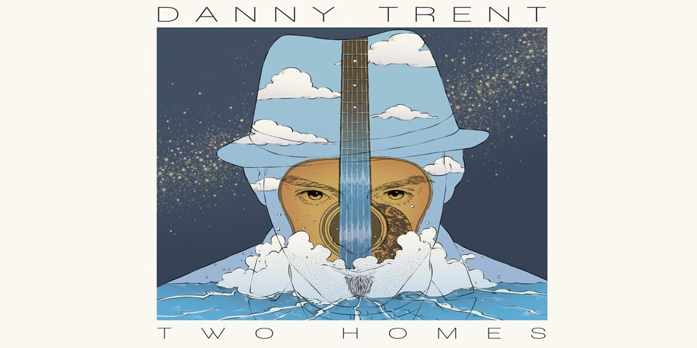 Danny Trent - Two Homes cover album