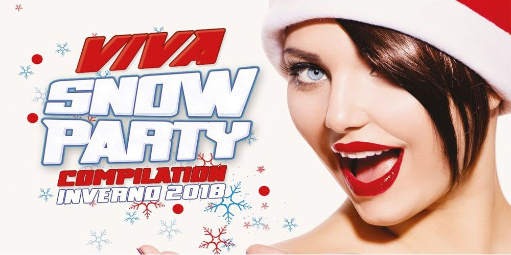 Viva Snow Party Compilation inverno 2018 cover