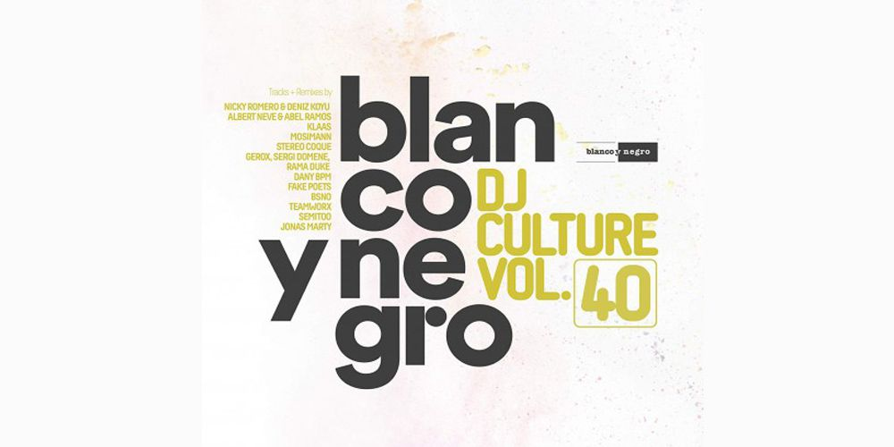 Blanco Y Negro dj culture vol. 40 cd