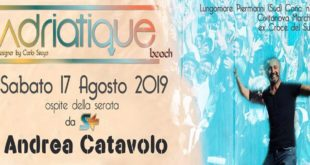 Adriatique Summer Beach – Civitanova (MC): 17 agosto con Andrea Catavolo