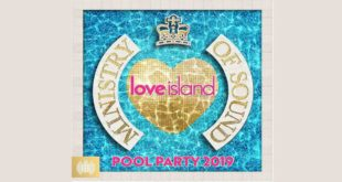 Ministry of Sound – Love Island Pool Party 2019